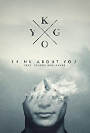 Kygo Feat. Valerie Broussard: Think About You Poster