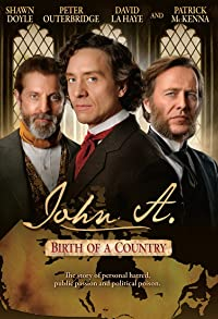 Primary photo for John A.: Birth of a Country