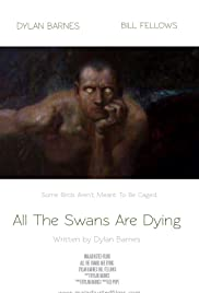 All the Swans Are Dying Poster