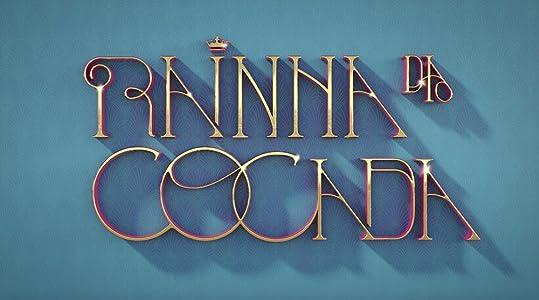 Bereit für den vollständigen Film-HD-Download Rainha da Cocada [BluRay] [640x480] [1920x1200]