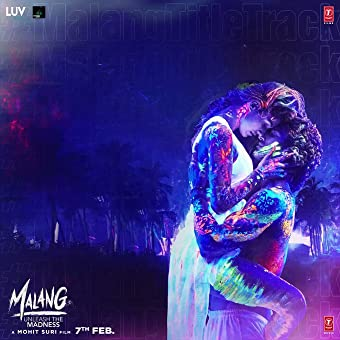 Ved Sharma Malang Title Track 2020