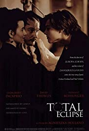 Total Eclipse (1995) Poster - Movie Forum, Cast, Reviews