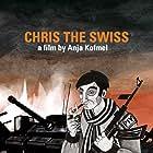 Chris the Swiss (2018)