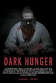 The Dark Hunger Poster