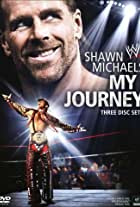 WWE: Shawn Michaels - My Journey