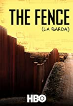 The Fence (La Barda)