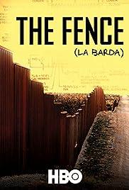 The Fence (La Barda) Poster