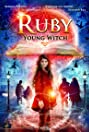 Ruby Strangelove Young Witch (2015) Poster