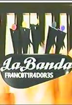La banda Francotiradores