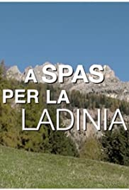 A spas per la Ladinia Poster