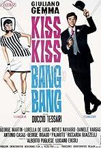 Kiss Kiss - Bang Bang