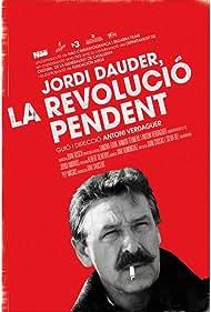 Jordi Dauder, la revolució pendent (2012)