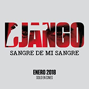 Django Sangre De Mi Sangre movie download