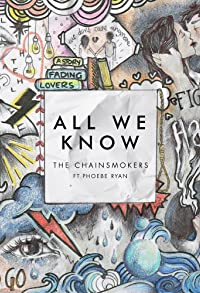 Primary photo for The Chainsmokers Feat. Phoebe Ryan: All We Know