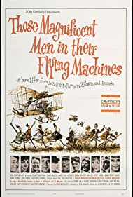 Those Magnificent Men in Their Flying Machines or How I Flew from London to Paris in 25 Hours 11 Minutes (1965) Poster - Movie Forum, Cast, Reviews
