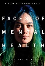 Faces of Mental Health