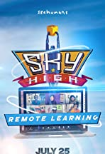 Sky High: Remote Learning