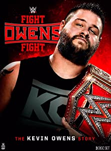WWE: Fight Owens Fight - The Kevin Owens Story