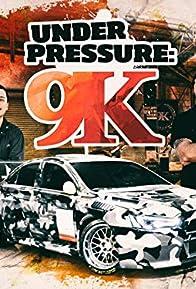 Primary photo for Under Pressure: 9K