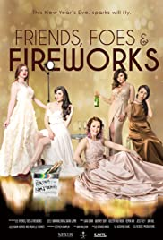 Friends, Foes & Fireworks (2018) 1080p