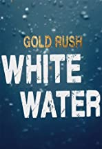 Gold Rush: White Water