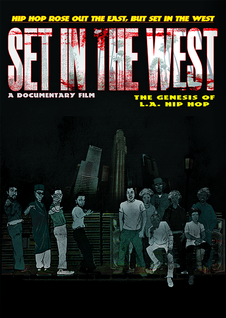 Set in the West: A History of L.A. Hip Hop on FREECABLE TV