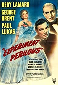 Hedy Lamarr, George Brent, and Paul Lukas in Experiment Perilous (1944)
