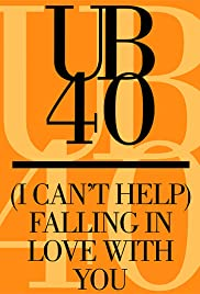 UB40: (I Can't Help) Falling in Love with You Poster