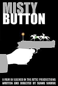 Misty Button (2019)