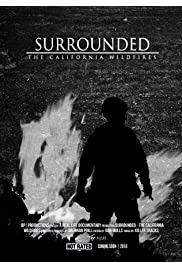 Surrounded: The California Wildfires