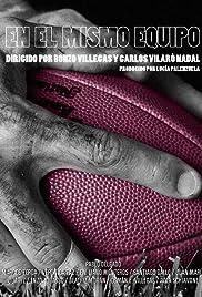 En El Mismo Equipo Poster