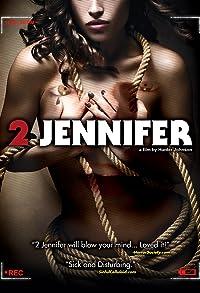 Primary photo for 2 Jennifer
