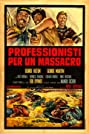 Professionals for a Massacre (1967) Poster