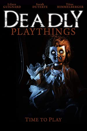 Deadly Playthings (2019)