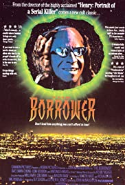 The Borrower (1991) Poster - Movie Forum, Cast, Reviews