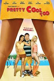Pretty Cool Too (2007)