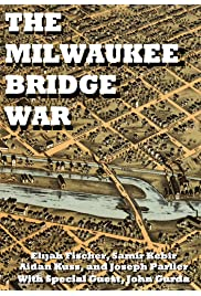 The Milwaukee Bridge War