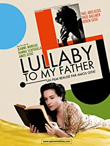 Best torrent download sites for new movies Lullaby to My Father by Amos Gitai 2160p]