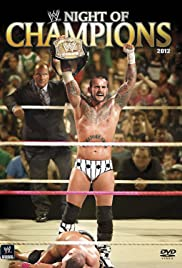 Night of Champions(2012) Poster - TV Show Forum, Cast, Reviews