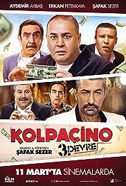 Kolpaçino 3. Devre(2016) Poster - Movie Forum, Cast, Reviews