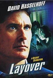 Layover(2001) Poster - Movie Forum, Cast, Reviews
