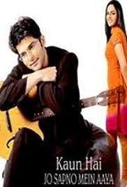 Kaun Hai Jo Sapno Mein Aaya Poster