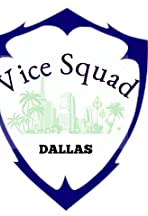 Vice Squad: Dallas