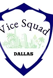 Vice Squad: Dallas Poster