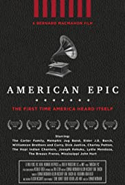 American Epic (TV Mini-Series 2015– ) - IMDb