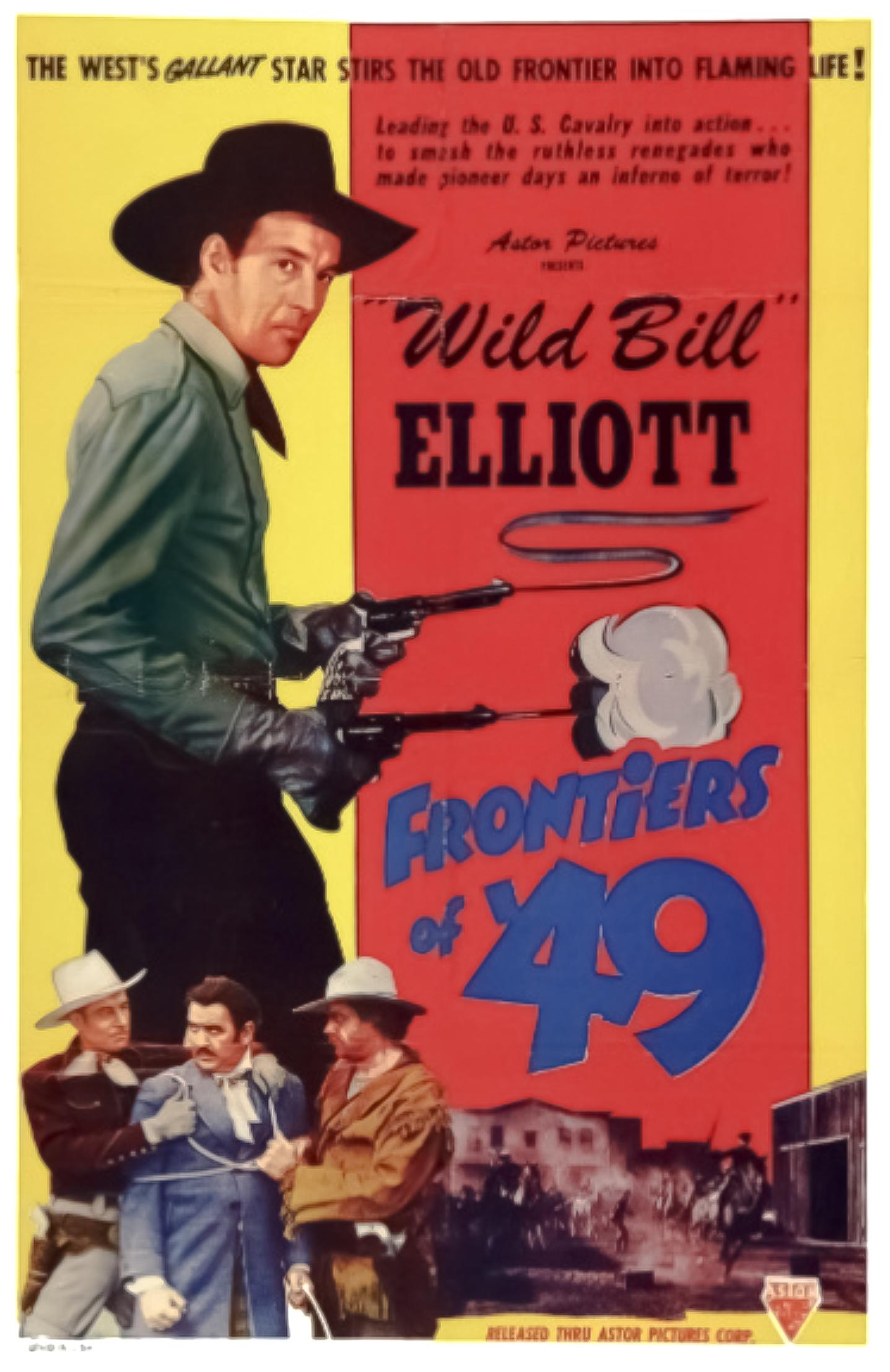 Bill Elliott in Frontiers of '49 (1939)