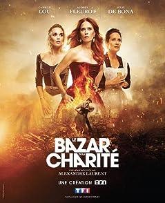 The Bonfire of Destiny (Le Bazar de la Charité)