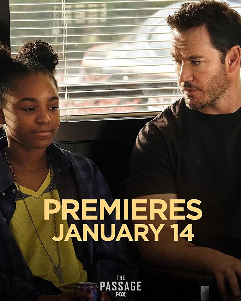 "2019 Tv: ""The Passage"" Action , Adventure , Drama"