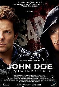 John Doe: Vigilante (2014) Poster - Movie Forum, Cast, Reviews