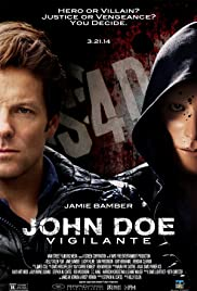 John Doe: Vigilante(2014) Poster - Movie Forum, Cast, Reviews
